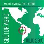 Mision Comercial Directa Perú Sector Agroalimentario (Julio 2015)
